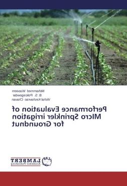 Performance Evaluation of MIcro Sprinkler irrigation for Gro