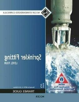 Sprinkler Fitting Level 4 Trainee Guide, Paperback by Nccer