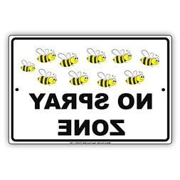 "No Spray Zone Bees Picture Notice Plate Aluminium Metal 8""x1"